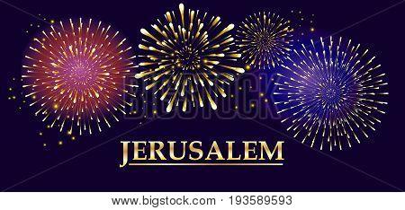 Jerusalem Fireworks poster. Festival of Lights in Jerusalem invitation banner. Gold text Vector illustration. Festive background for celebrate Israel Holiday.