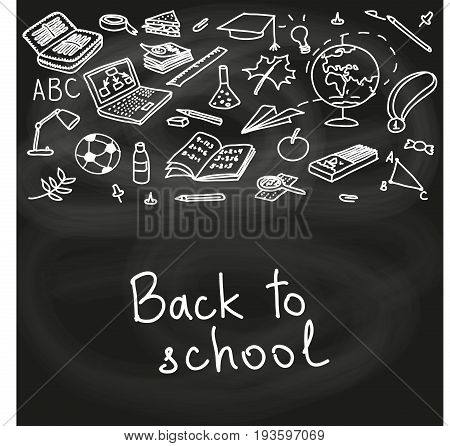 Back to school. school pack on black chalk board. hand drawn objects. Eraser, globe, goggles, graduate, lamp, laptop, notes, pen, pencil, pin. Text. For decoration prints poster, sketch, postcard