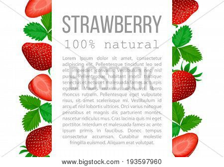 Strawberry with leaves poster. badge with description text. Red ripe berries, whole and halves, foliage. For postcards, cosmetics, prints, health care, aromatherapy, advertising, textile, celebration
