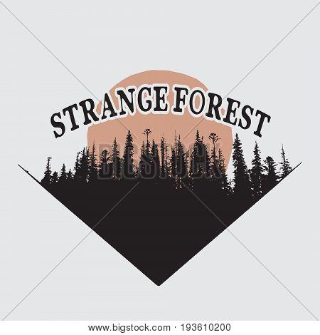 Strange forest vintage label.Silhouette of trees.Prints design
