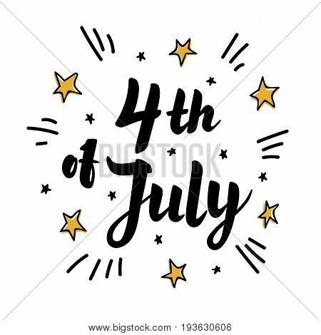 Illustration of Independence Day Vector. Comic style Poster. 4th of July Paper Lettering on white background with Stars and clouds. Marker scetch style. Vector illustration.