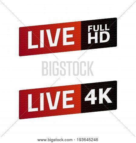 Live Stream sign set. FULL HD 4K. emblem logo. Color gradient. Flat material design. Template for citybanner website design cover infographics and more. White background. Vector Illustration. Eps10.