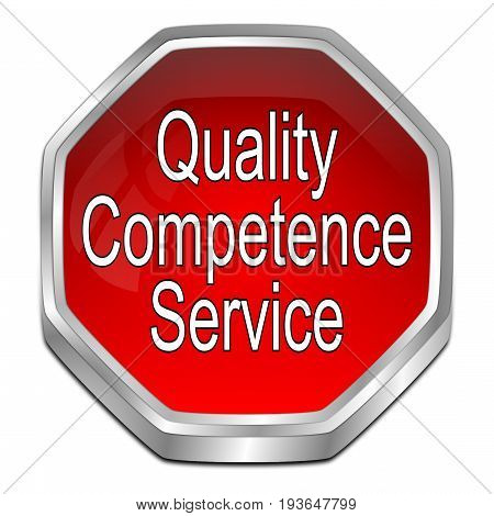 red Quality Competence Service Button - 3D illustration