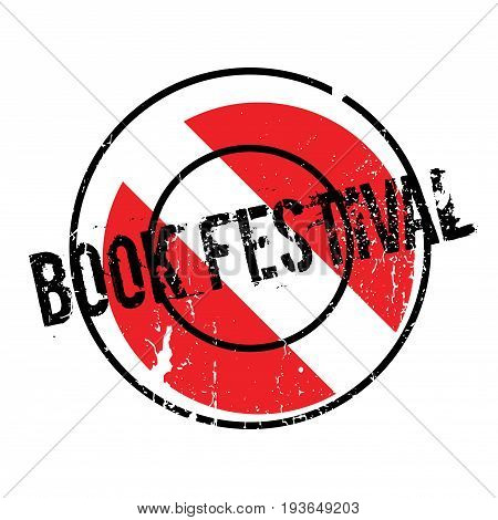 Book Festival rubber stamp. Grunge design with dust scratches. Effects can be easily removed for a clean, crisp look. Color is easily changed.