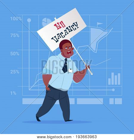 African American Business Man Hold No Vacancy Poster Unemployment Concept Flat Vector Illustration