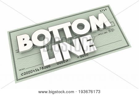 Bottom Line Check Profit Net Results Payment 3d Illustration
