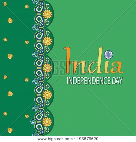 INDIA. INDEPENDENCE DAY. Green background. Paisley. August 15, Indian Independence Day celebrations card. Vector image. Design for print on fabric or paper banner or poster.