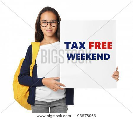 Girl holding poster with text TAX FREE WEEKEND on white background