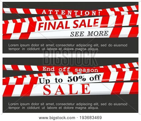 Vector images of red warning ribbons with inscriptions about the final and seasonal sales on a dark background. Poster and flyer.