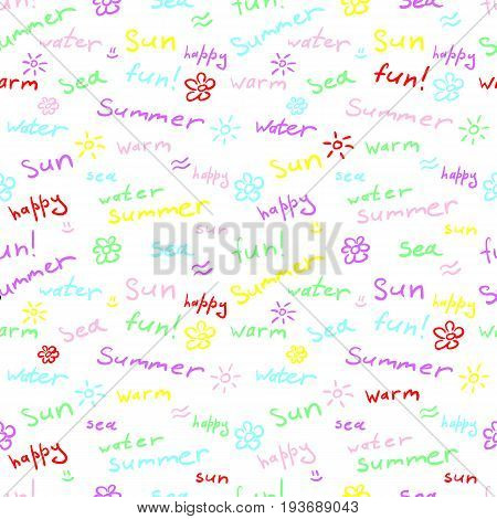 Colorful seamless pattern with words and doodles: summer sun fun and others. Cute contrasting multicolored background. Creative summer pattern for webpage design. Vector