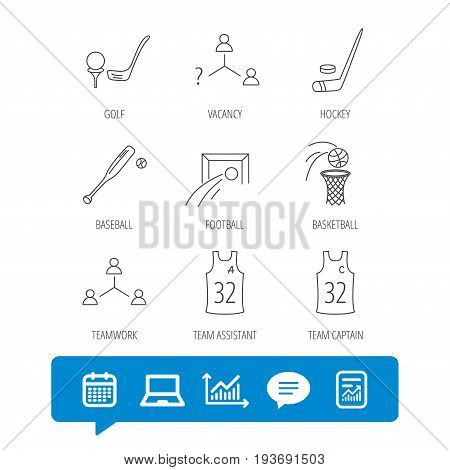 Football, ice hockey and baseball icons. Basketball, team assistant and captain linear signs. Teamwork, vacancy and golf icons. Report file, Graph chart and Chat speech bubble signs. Vector