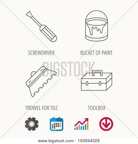 Screwdriver, trowel of tile and repair toolbox icons. Bucket of paint linear sign. Calendar, Graph chart and Cogwheel signs. Download colored web icon. Vector