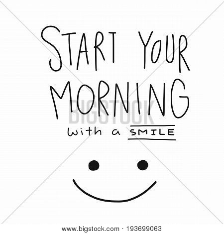 Start your morning with a smile word and face illustration