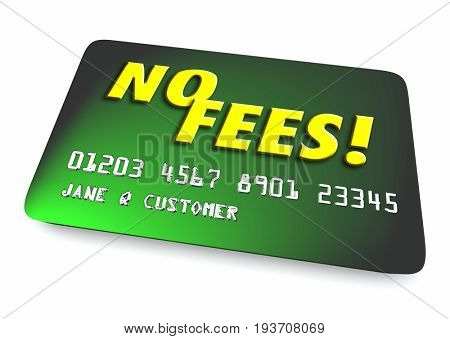 No Fees Credit Card Interest Penalty 3d Illustration