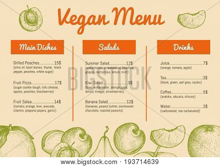 Vegan cafe menu hand drawn design with fruits sketches. Vegetarian restaurant price catalog with salads, drinks and main dishes sections, healthy and natural food card vector illustration template.