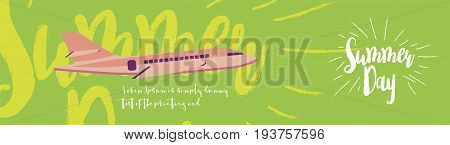 Summer Day Greeting Card. Font Inscription With An Airplane On The Background. Flat Vector Illustrat