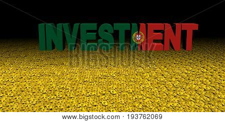 Investment text with Portuguese flag on coins 3d illustration