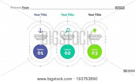 Three options process chart slide template. Business data. Step, diagram, design. Creative concept for infographic, presentation, report. Can be used for topics like planning, management, finance.