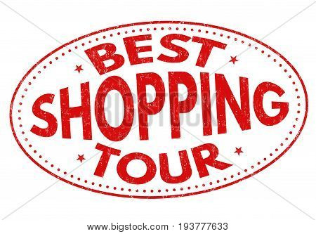 Best Shopping Tour Sign Or Stamp