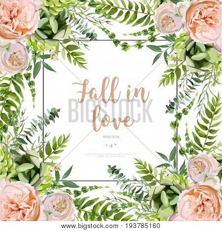 Vector floral design square card design. Soft succulent cactus flower garden eucalyptus green fern seasonal leaves mix. Greeting invitation wedding editable. Frame border with copy space fall in love