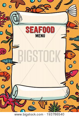 Seafood restaurant menu in cartoon style. Restaurant menu lobster, shrimps snails, sea cabbage and anchor. Hand-drawn illustration on a yellow background. Template. Scroll on a hand-drawn pattern. Marine theme. Sea inhabitants and plants. Vector illustrat