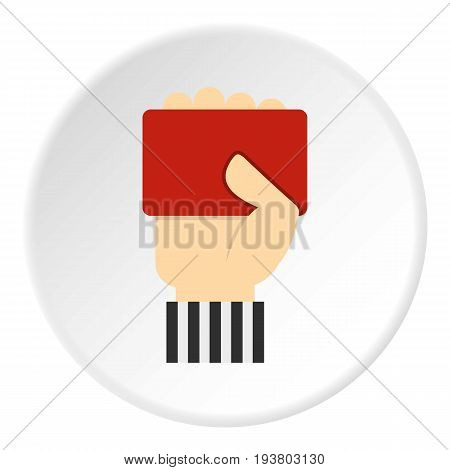 Hand of soccer referee showing red card icon in flat circle isolated vector illustration for web