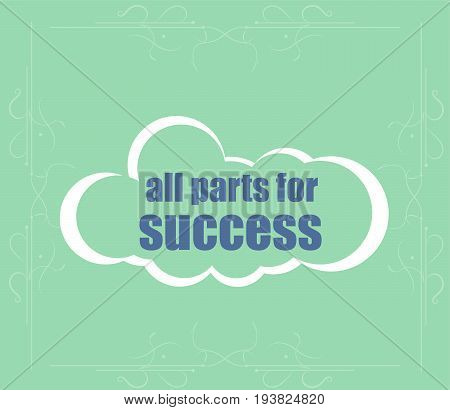 All Parts For Success Text. Business Concept . Abstract Cloud Containing Words Related To Leadership