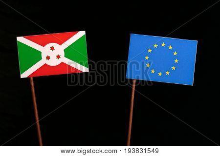 Burundi Flag With European Union (eu) Flag Isolated On Black Background