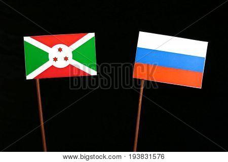 Burundi Flag With Russian Flag Isolated On Black Background
