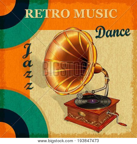 The vintage banner with old gramophone for retro music