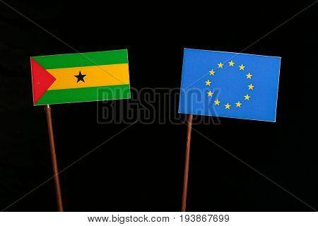 Sao Tome And Principe Flag With European Union (eu) Flag Isolated On Black Background