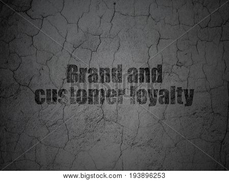 Finance concept: Black Brand and Customer loyalty on grunge textured concrete wall background