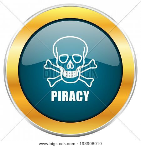 Piracy skull blue glossy round icon with golden chrome metallic border isolated on white background for web and mobile apps designers.