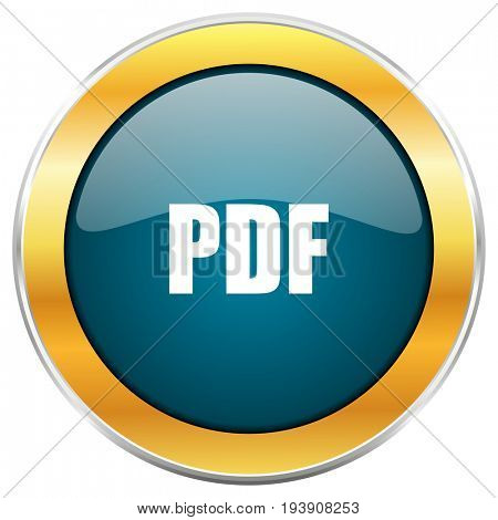 Pdf blue glossy round icon with golden chrome metallic border isolated on white background for web and mobile apps designers.
