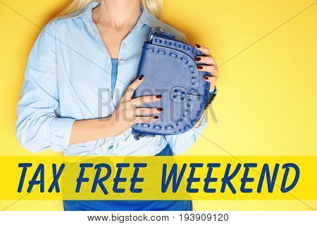 Text TAX FREE WEEKEND and young woman holding clutch on color background