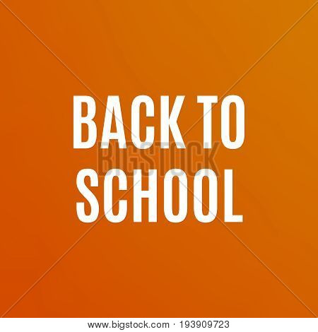 Back To School Poster Design. Education Background. Back To Scho