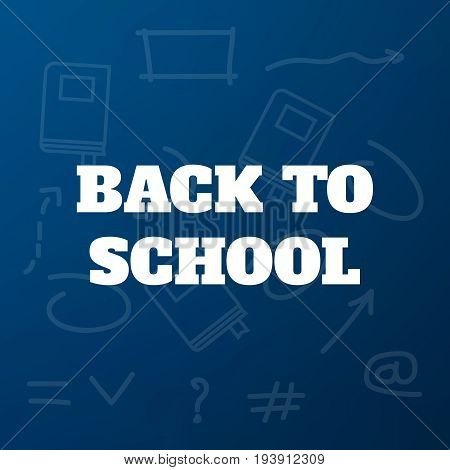 Back To School Title Texts Poster Design.education Background. B