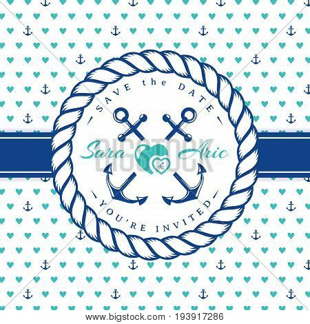 Sea wedding invitation card. Cute template in nautical style with rope frame and hearts and anchors background. Vector illustration in white blue and turquoise colors.