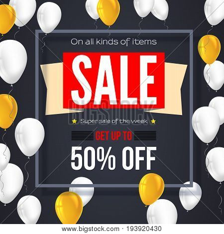Sale vintage text banner. Ready to print and use in advertising of products and the best deals composition. Selling background with fifty percent discount and flying colorful inflatable balloons.
