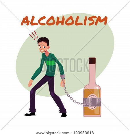 Alcohol dependence poster, banner template with man standing with hand chained to bottle of liquor, alcohol dependence, cartoon vector illustration isolated on white background.
