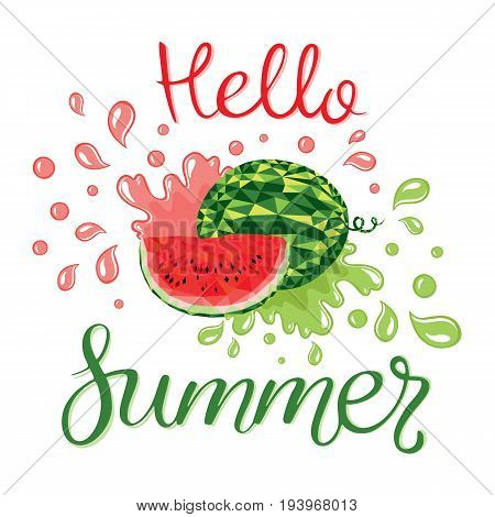 Watermelons and lettering hello summer. Vector illustration. design for greeting card and invitation of seasonal summer holiday.  Watermelon slices with seeds in the polygonal style on white.