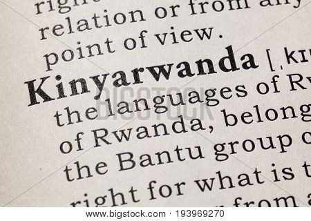 Fake Dictionary Dictionary definition of the word Kinyarwanda. including key descriptive words.