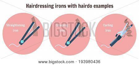 Flat hairdressing irons with hairdo examples. Infographic with curling iron thinning iron and crimping iron barbershop and hair style salon equipment