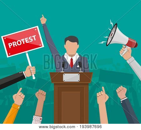 Public speaker politician on the podium. Hands of demonstrants and hand with megaphone, protest concept, revolution, conflict. Vector illustration in flat style
