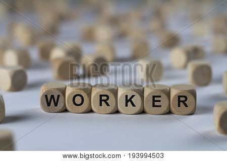Worker - Cube With Letters, Sign With Wooden Cubes