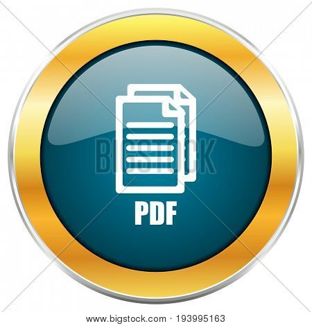 Pdf blue glossy round icon with golden chrome metallic border isolated on white background for web and mobile apps designers.,