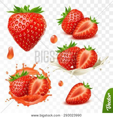 3d Realistic Transparent Isolated Vector Set, Whole And Slice Of Strawberry, Strawberry In A Splash