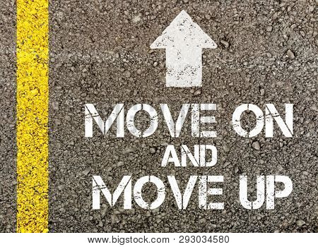Move on and move up, written on road surface