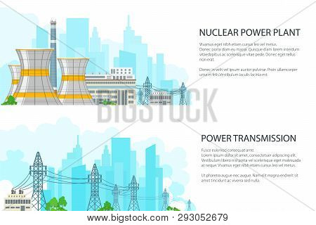 Set Of White Banners With Electric Transmission, Nuclear Reactors And High Voltage Power Lines Suppl