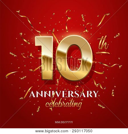 10 Golden Numbers And Anniversary Celebrating Text With Golden Serpentine And Confetti On Red Backgr